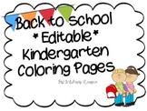 Back to School *Editable* Kindergarten Color Page