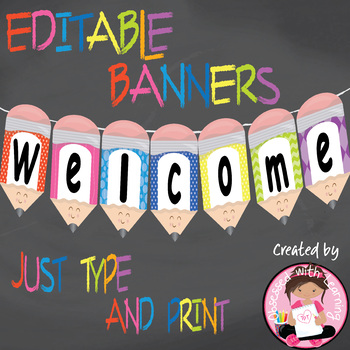 "Back to School ""Editable"" Pencil Banners"
