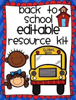 Back to School: Editable Resource Kit