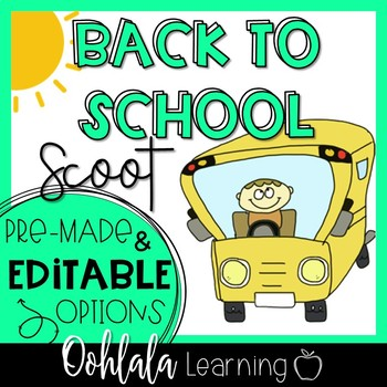 Back to School Editable Scoot