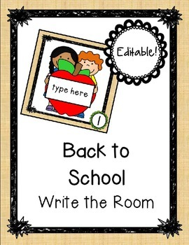 Back to School Editable Write the Room