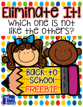 Back to School Eliminate It! - Which one is not like the others? FREEBIE!