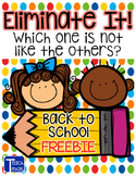 Back to School Eliminate It! - Which one is not like the o