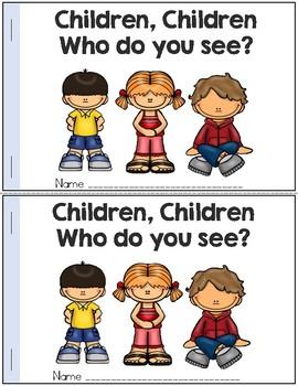 Back to School Emergent Reader: Children, Children, Who Do You See?