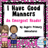 Manners Emergent Reader for Back to School