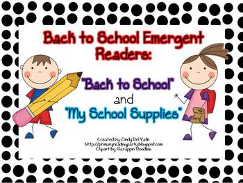 "Back to School Emergent Readers: ""Back to School"" & ""My Sc"