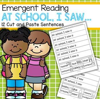 Back to School Emergent Reading Practice - 12 Cut and Paste Sentences FREE