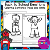 Back to School Emotion Coloring and Trace a Sentence Worksheets
