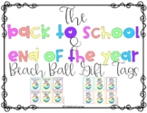 Back to School & End of the Year Beach Ball Gift Tags