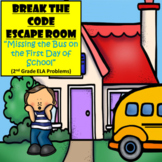 Back to School Escape Room (Miss the Bus)-2nd Grade Language Arts