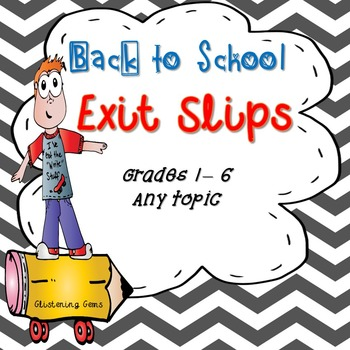 Exit Slips - Back to School