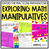 Exploring Math Manipulatives - Back to School Math Centers
