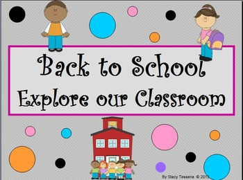 Back to School Explore our Classroom