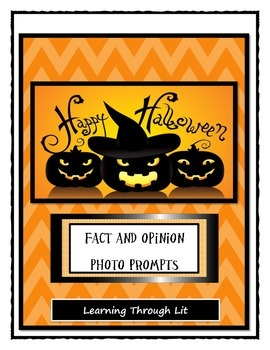 Halloween FACT AND OPINION Photo Prompts