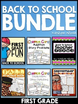 Back to School FIRST GRADE Bundle - Math, Literacy, and a Classroom Binder!