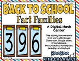 Back to School Fact Families-A Digital Math Center for Goo