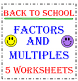 Back to School Factors and Multiples Worksheets (Set of 5)