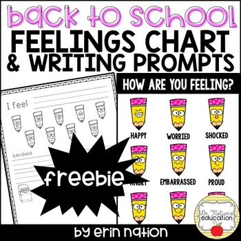 Back to School Feelings Charts and Writing Prompts FREEBIE