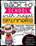 Back to School Fidget Spinner Acitivites