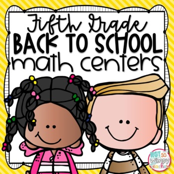 Back to School Fifth Grade Math Centers