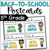 Back to School Fifth Grade Welcome Back Postcards Editable