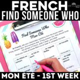 Back to School: Find Someone Who - Mon Été (past tense FRENCH) 1st day of school