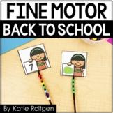 Back to School Fine Motor Activities
