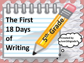 Back to School  First 18 Days of Writing  Fifth Grade
