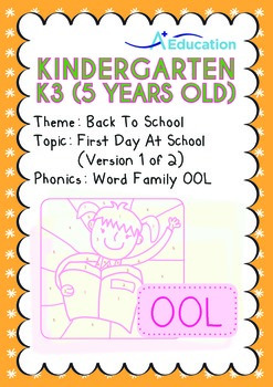 Back to School - First Day At School (I): Word Family OOL - K3 (age 5)
