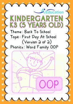 Back to School - First Day At School (II): Word Family OOP - K3 (age 5)
