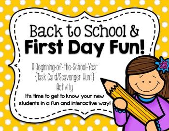 Back to School & First Day Fun! {A Task Card/Scavenger Hun