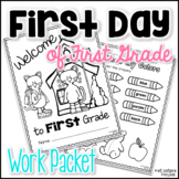 Back to School First Day of First Grade Work Packet