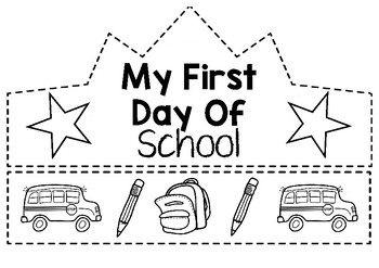 Back to School- First Day of School Crowns