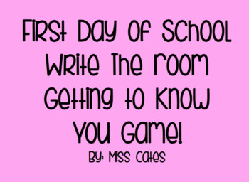 Back to School/First Day of School Game, Getting to Know You Write The Room