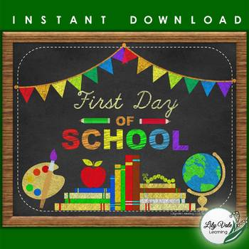 Back to School, First Day of School Sign, from LilyVale Learning