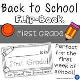 Back to School - First Grade - Flip-Book