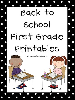 Back To School First Grade Printables By Mrs Seymour S