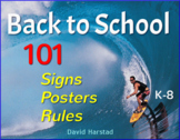 Back to School - First Week of School | 101 Signs, Posters, Rules (K-8)