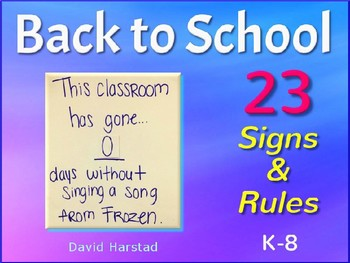 Back to School - First Week of School | 23 Signs and Rules (K-8)