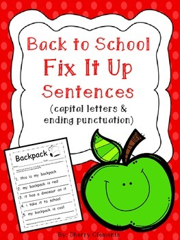 Back to School: Fix It Up Sentences (capital letters and ending punctuation)