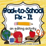 Back to School Fix-It ~ an editing activity