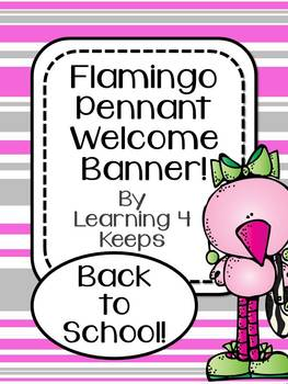 Back to School Flamingo Pennant Welcome Banner!