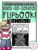 Back to School Flip Book EDITABLE