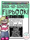Back to School Flip Book EDITABLE