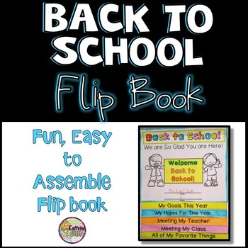 Back to School Flip Book - Fun First Day of School Activity
