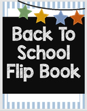 Back to School Flip Book - Get to Know the Classroom