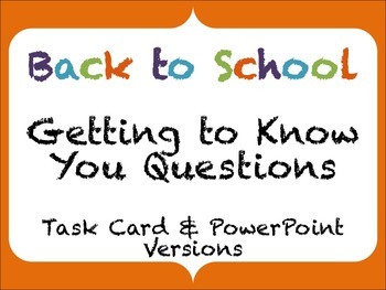 Back to School Task Card OR PowerPoint Getting to Know You