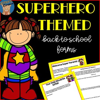 Back-to-School Forms Superhero Themed