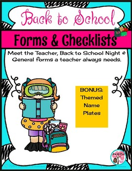 Back to School Forms, Checklists & Name Plates