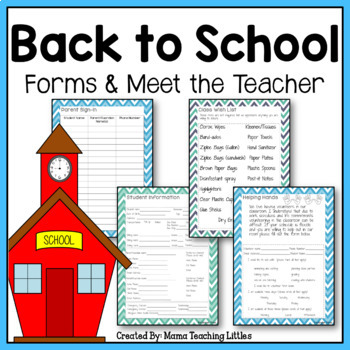 Back to School Forms/ Meet the Teacher